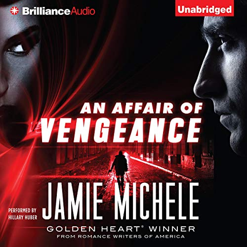 An Affair of Vengeance Audiobook By Jamie Michele cover art