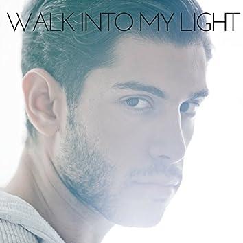 Walk into My Light