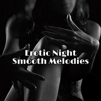 Erotic Night Smooth Melodies
