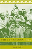Voice of America: A History