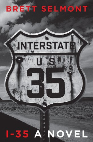 I-35 (The Road Series Book 1)