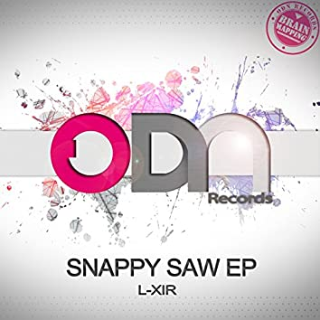 Snappy Saw EP