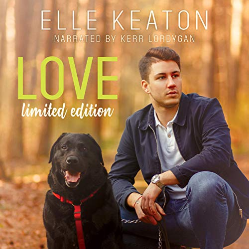 Love: Limited Edition Audiobook By Elle Keaton cover art