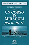 Un corso in miracoli parla di sé
