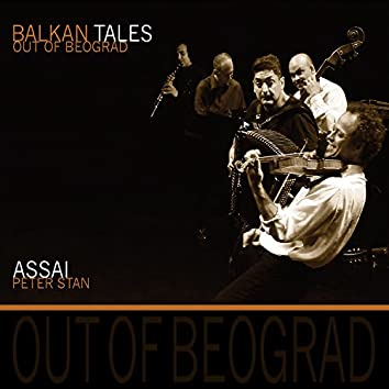 Balkan Tales: Out of Beograd