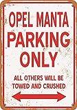 WallAdorn Opel Manta Parking Only Iron Poster Blechschild,