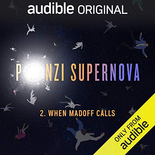 Ep. 2: When Madoff Calls (Ponzi Supernova) copertina