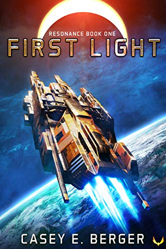 First Light: A Military Sci-Fi Series