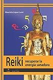 Reiki: Recuperar la energía sanadora