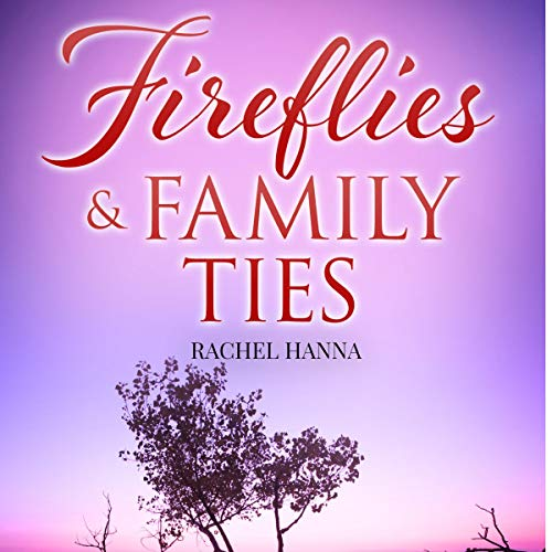 Page de couverture de Fireflies & Family Ties