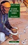 Le livre des Indiens navajos: Diné Bahané (Nuage Rouge)