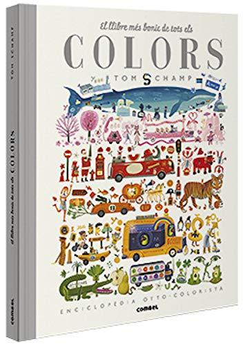 El Llibre Més Bonic De Tots Els Colors