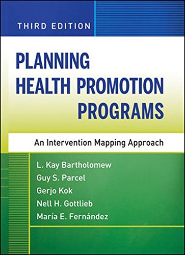 Planning Health Promotion Programs: An Intervention...