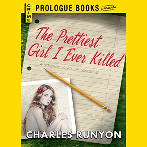 The Prettiest Girl I Ever Killed audiobook cover art