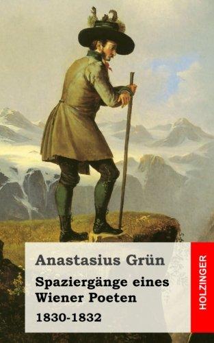 Spaziergänge eines Wiener Poeten: 1830-1832