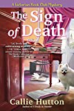 The Sign of Death: A Victorian Book Club Mystery