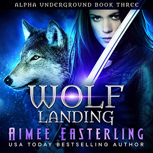 Wolf Landing Audiobook By Aimee Easterling cover art