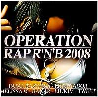 Operation Rap R'n'b 2008
