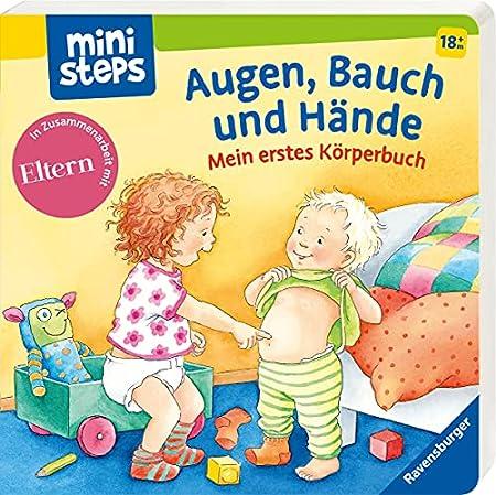 Augen, Bauch und Hände: Mein erstes Körperbuch