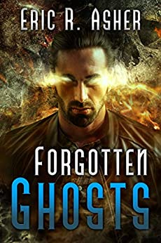 Forgotten Ghosts (Vesik Book 8) by [Eric Asher]