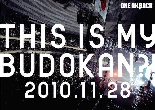 One Ok Rock - This Is My Budokan?! 2010.11.28 [Edizione: Giappone]