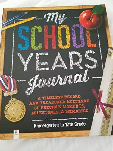 My School Years Journal Kindergarten to 12th Grade by Hinkler