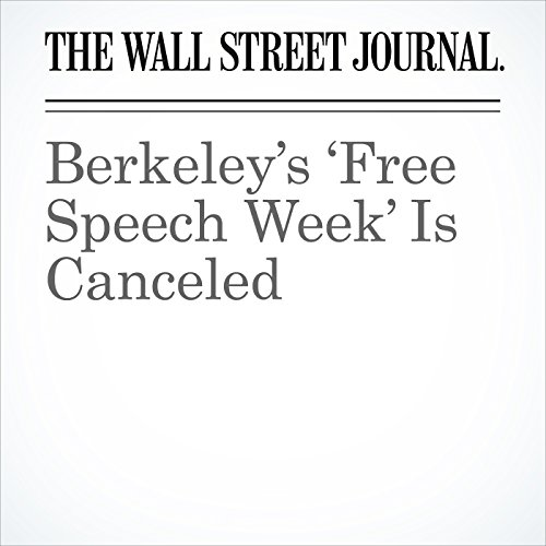Berkeley's 'Free Speech Week' Is Canceled copertina