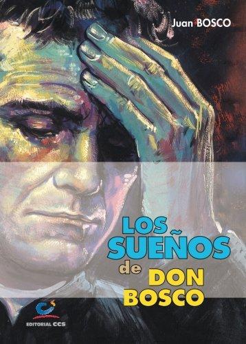 Los Sueños De Don Bosco  3ª Edición