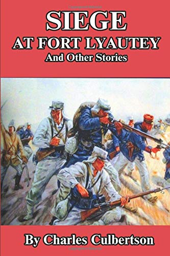 Siege at Fort Lyautey: And Other Stories