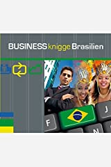 Express-Wissen - Business Knigge Brasilien (Express-Wissen / Von Experten für Experten: praxisnah – mobil – schnell – auf den Punkt.) Audio CD