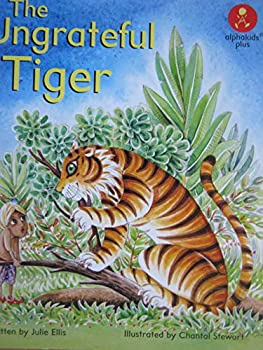The Ungrateful Tiger 0760888620 Book Cover