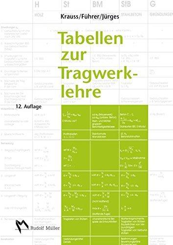 Tabellen zur Tragwerklehre by Univ.-Prof. em. Dr.-Ing. Franz Krauss (2014-10-01)