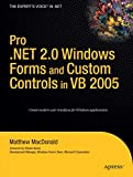Pro .NET 2.0 Windows Forms and Custom Controls in VB 2005 (Expert's Voice in .NET)
