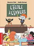 L'Ecole à l'envers - Roman humoristique - De 7 à 11 ans