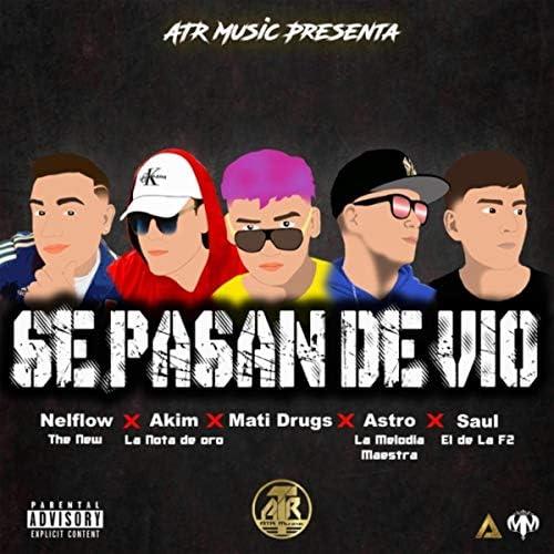 Astro la Melodia Maestra, Akim la Nota de Oro, Saul el de la F2, Nelflow the New & Mati Drugs