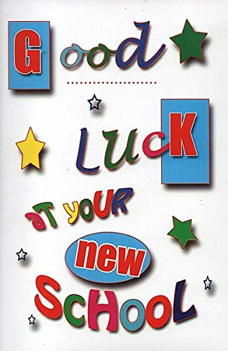 Tarjeta con frase 'Good Luck At Your New School'