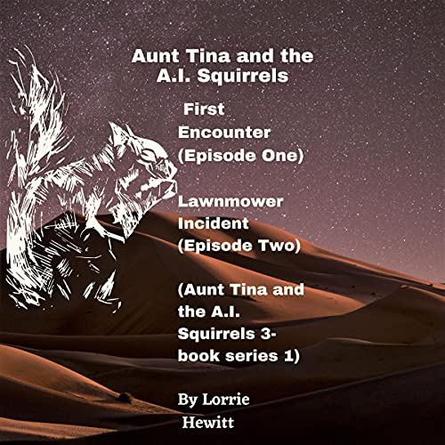 『Aunt Tina and the A.I. Squirrels: Episodes 1 and 2』のカバーアート