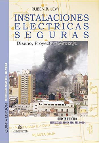Instalaciones eléctricas seguras: Diseño, Proyecto y Montaje