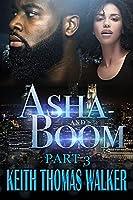 Asha and Boom Part 3: Part 3