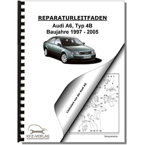 Audi A6 Typ 4B (97-05) 6 Zyl. 2,4/2,8l Benzinmotor 136-193 PS Reparaturanleitung