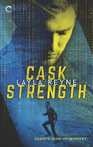 Cask Strength (Agents Irish and Whiskey Book 2) (English Edition)