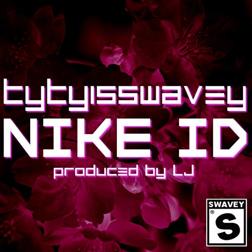 Nike Id [Explicit]