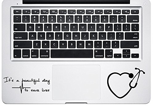 It's a Beautiful Day to Save Lives Heart Stethoscope Laptop Decal Sticker (3.7 inch, Black)