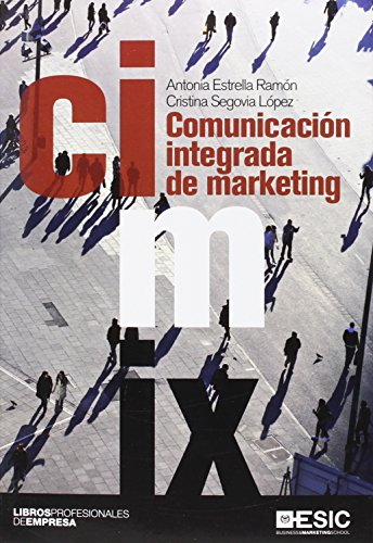 Comunicación integrada de marketing (Libros profesionales)