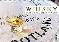 Whisky: Reine Geschmacksache (Wandkalender 2021 DIN A3 quer): Whiskey: Vom Feld ins Fass und dann ins Glas des Geniessers (Monatskalender, 14 Seiten )