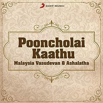 Pooncholai Kaathu