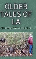 Older Tales of LA