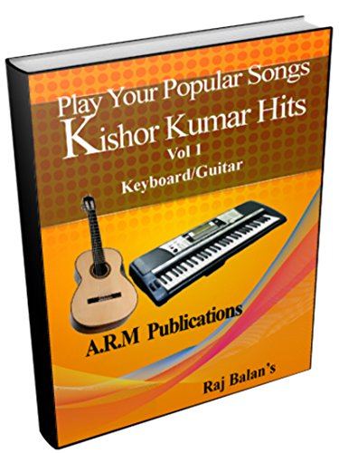 KISHORE KUMAR HITS FOR KEYBOARD GUITAR (English Edition)