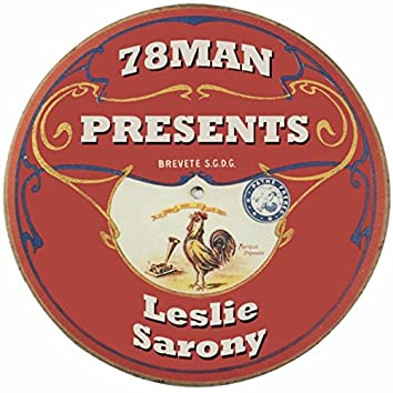 78Man Presents Leslie Sarony
