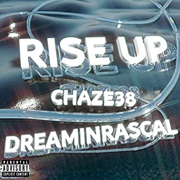 Rise Up (feat. DREAMIN RASCAL)